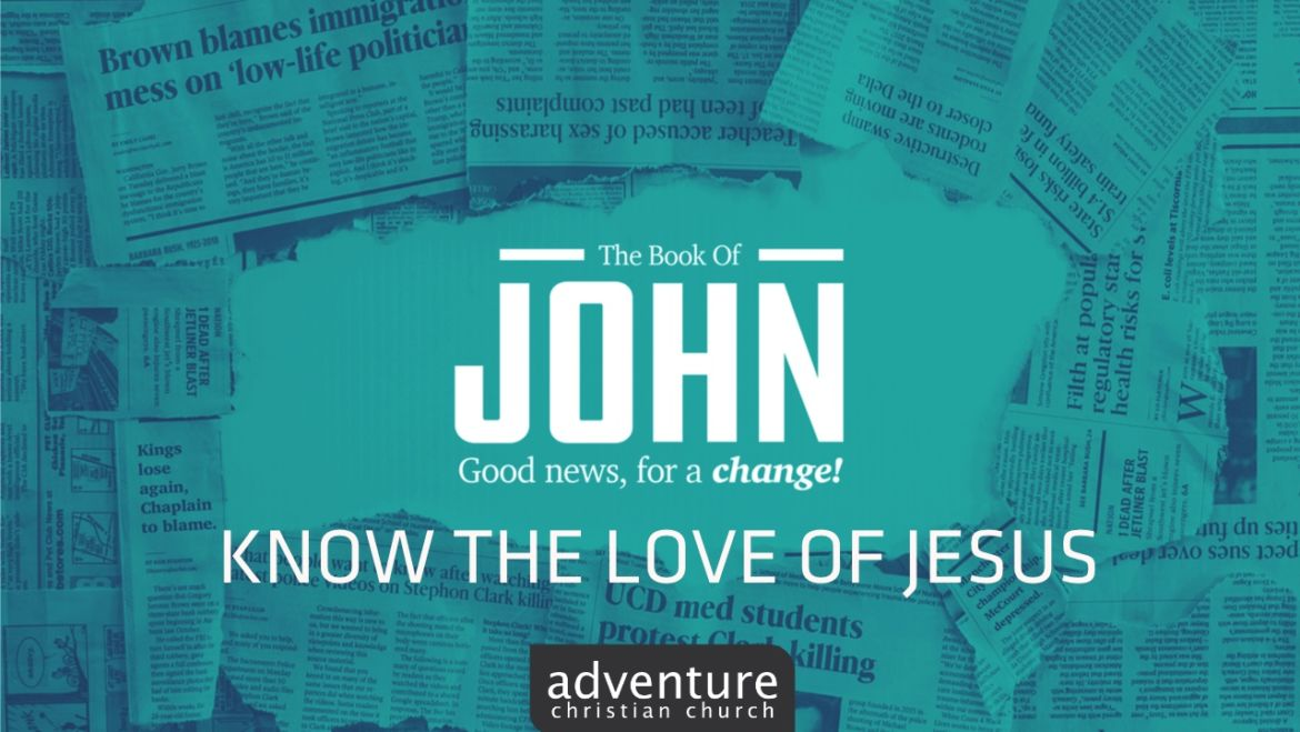 Know the Love of Jesus