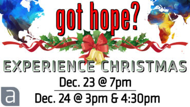 Experience Christmas: Christ the Hope of the World